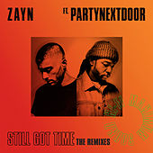 Still Got Time (The Remixes) de ZAYN