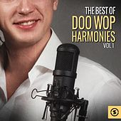 The Best of Doo Wop Harmonies by Various Artists