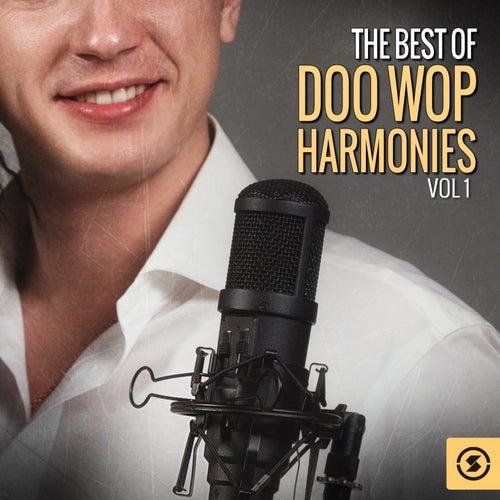 The Best of Doo Wop Harmonies by Various Artists