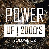 Power up 2000's, Vol. 2 by Various Artists