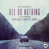 All or Nothing (Afrojack & Ravitez Remix) by Lost Frequencies