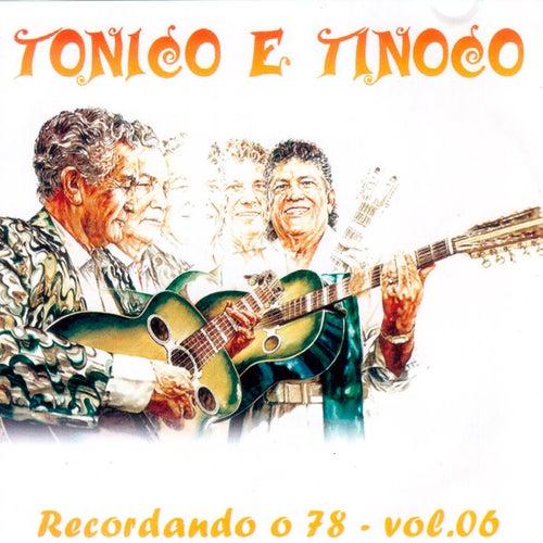 Recordando o 78, Vol. 6 de Tonico E Tinoco