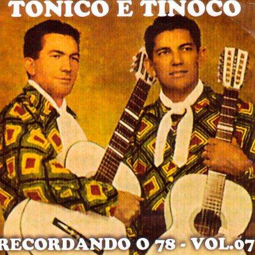Recordando o 78, Vol. 7 de Tonico E Tinoco