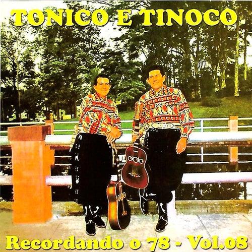 Recordando o 78, Vol. 8 de Tonico E Tinoco