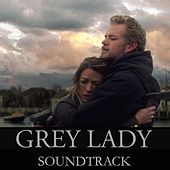 Grey Lady (Original Motion Picture Soundtrack) by Various Artists