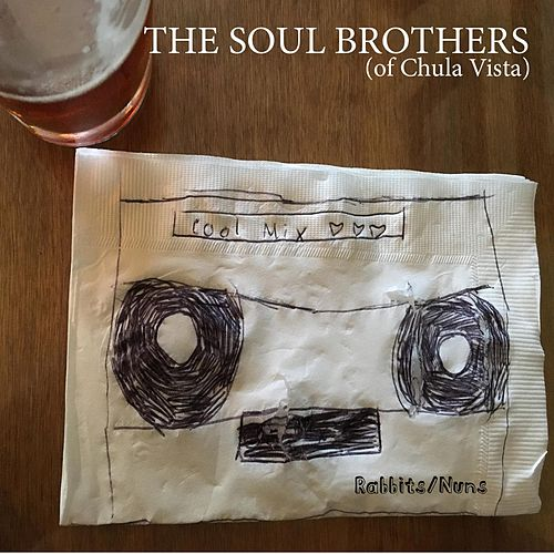 Rabbits / Nuns by The Soul Brothers