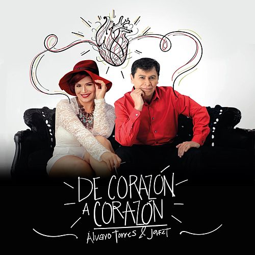 Play & Download De Corazon a Corazon (feat. Jafet) by Alvaro Torres | Napster