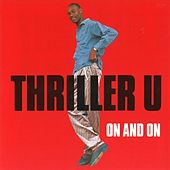 On and On by Thriller U