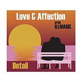 Love & Affection by Detail