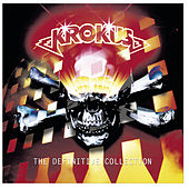 Play & Download The Definitive Collection by Krokus | Napster