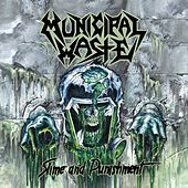 Slime and Punishment by Municipal Waste