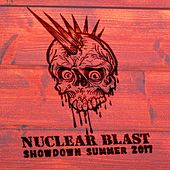 Nuclear Blast Showdown Summer 2017 by Various Artists