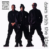 Play & Download Down With The King by Run-D.M.C. | Napster