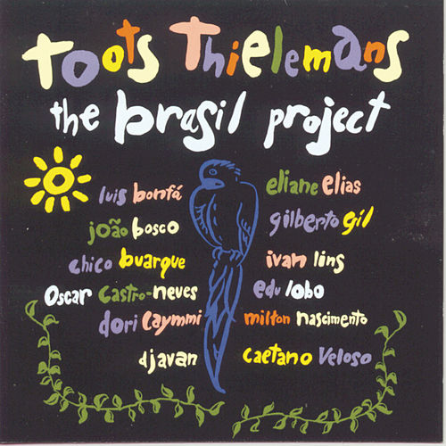 The Brasil Project by Toots Thielemans