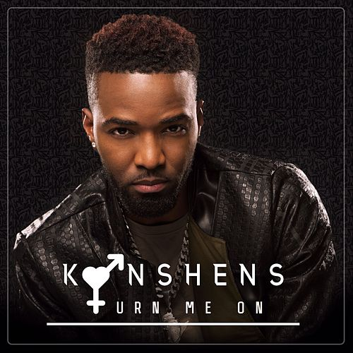 Play & Download Turn Me On by Konshens | Napster
