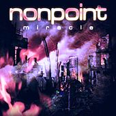 Play & Download Miracle by Nonpoint | Napster