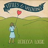 Play & Download Vittles & Valentines by Rebecca Loebe | Napster
