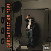 Demonstration Tape by T.U.G.G.