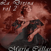 La Divina Vol. 2 by Maria Callas