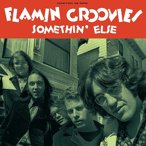 Somethin' Else by The Flamin' Groovies