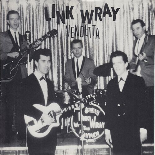 Play & Download Vendetta by Link Wray | Napster