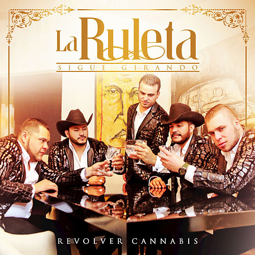 La Ruleta Sigue Girando by Revolver Cannabis