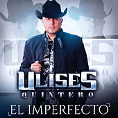 Play & Download El Imperfecto by Ulises Quintero | Napster