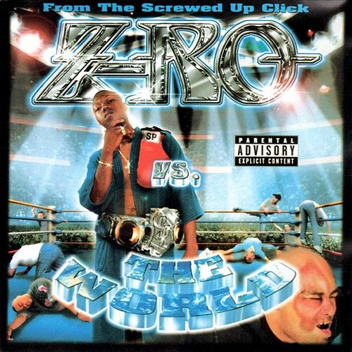 Z-Ro vs. the World by Z-Ro