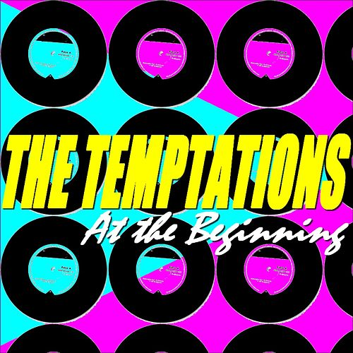 The Temptations (At the Beginning) von The Temptations