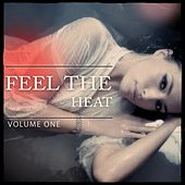 Feel The Heat, Vol. 1 (Sexy.. Sexy.. Deep House) by Various Artists