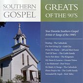 Play & Download Southern Gospel Greats of the 90's by Various Artists | Napster