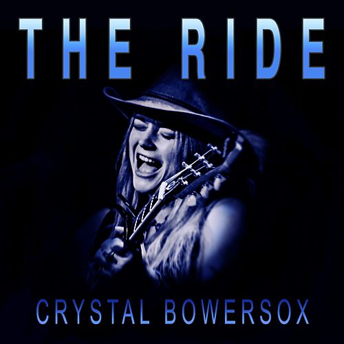 The Ride by Crystal Bowersox
