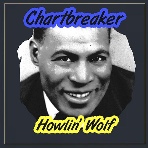 Chartbreaker de Howlin' Wolf