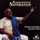 Karnatic Music by Maharajapuram Santhanam