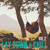 Lay Down and Chill, Vol.2 by Various Artists