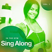 Sing Along in the Gym, Vol. 1 by Various Artists