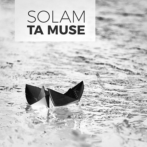 Ta muse de Solam