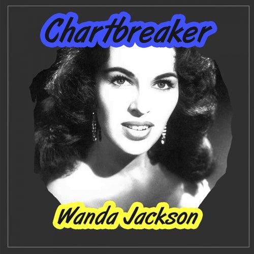 Chartbreaker by Wanda Jackson