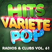 Hits Variété Pop, Vol. 61 (Top radios & clubs) by Hits Variété Pop