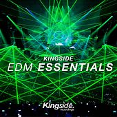 Kingside EDM Essentials, Vol. 1 by Various Artists