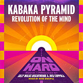 Play & Download Revolution of the Mind by Kabaka Pyramid | Napster