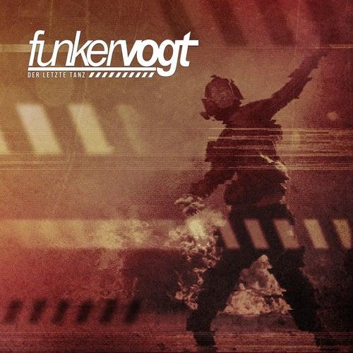 Der letzte Tanz by Funker Vogt