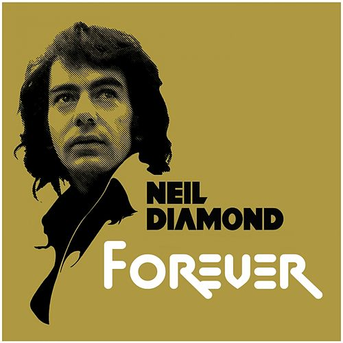 Forever / Sweet Caroline High Quality by Neil Diamond