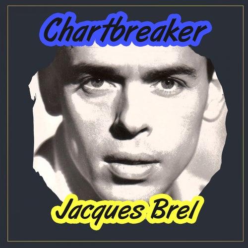 Chartbreaker von Jacques Brel