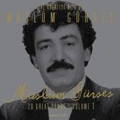 The Greatest Hits of Müslüm Gürses, Vol. 1 (20 Great Songs) by Müslüm Gürses