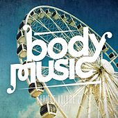 Body Music - Choices 21 by Various Artists