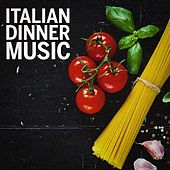 Italian Dinner Music by Various Artists