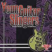 Play & Download Texas Blues Evolution: Young Guitar... by Various Artists | Napster