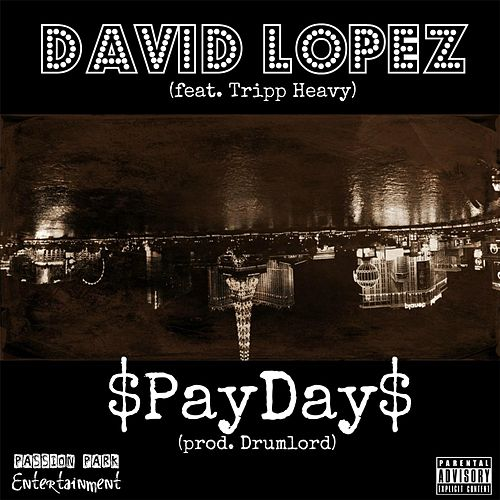 Payday (feat. Tripp Heavy) de David Lopez