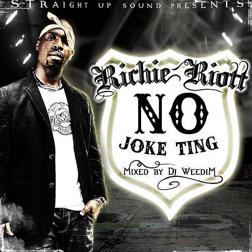 Play & Download No Joke Ting by Richie Riott | Napster